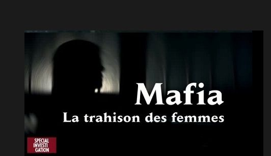 Mafia : the treason of women
